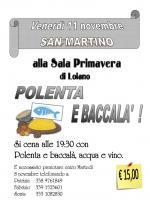 """Venerdì 11 novembre, San Martino,  cena con """"Polenta e baccalà"""" in Sala Primavera"""